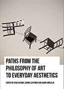 Paths from the Philosophy of Art to Everyday Aesthetics